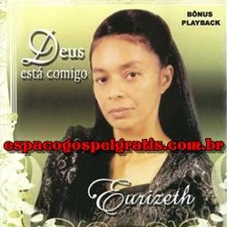 Eurizeth - Deus Est� Comigo