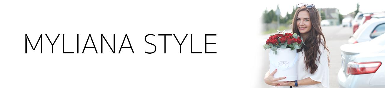 MyLiana Style