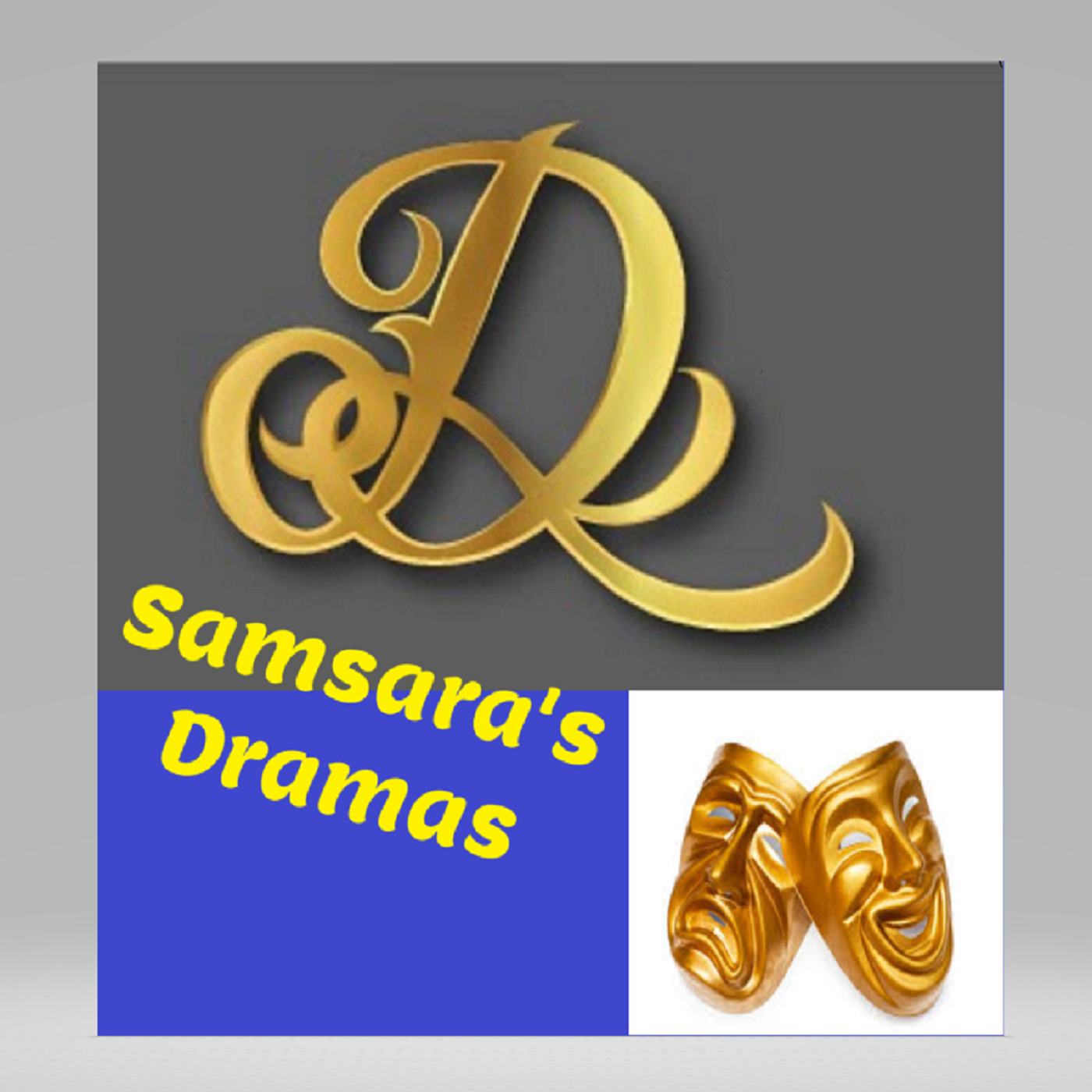 SAMSARA'S DRAMAS - straight from her pen to your ears!