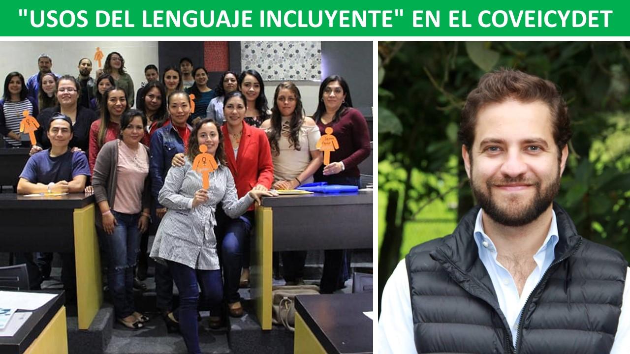 """LENGUAJE INCLUYENTE"""" EN EL COVEICYDET"""