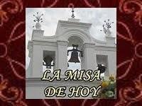La misa de hoy