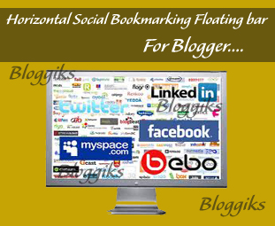 Add Smooth Horizontal Social Bookmarking Floating bar to Blogger