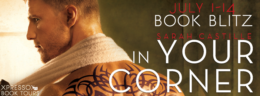 Book Blitz: In Your Corner By Sarah Castille