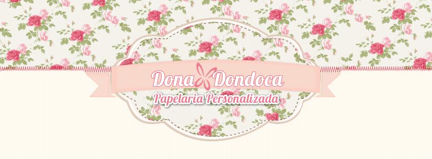 .*. Dona Dondoca  .*.