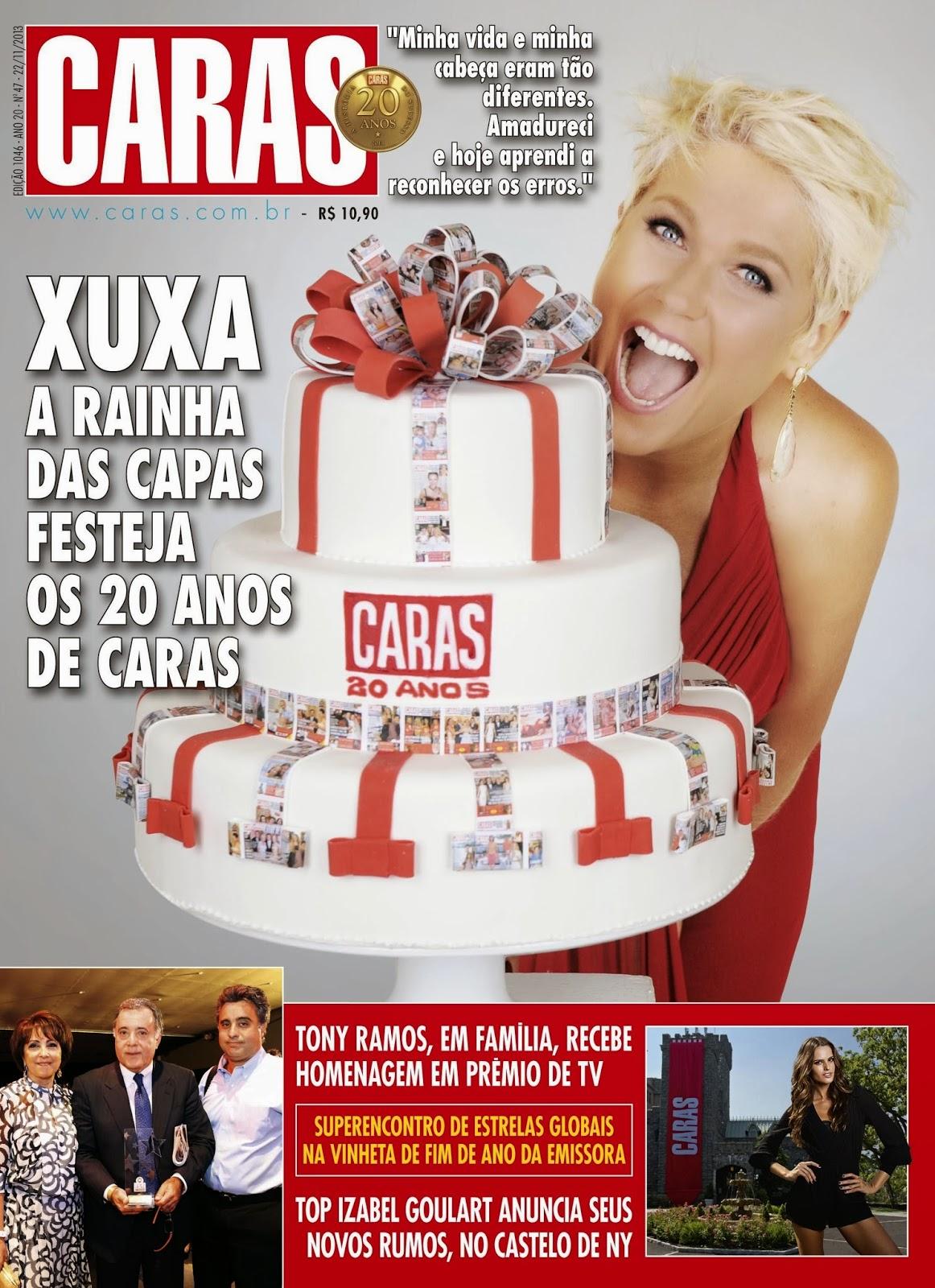 Xuxa Meneghel  Tony Ramos  Izabel Goulart  Caras Magazine Brazil    Xuxa Meneghel 2013