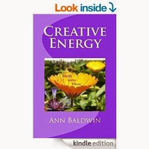 Creative Energy: Shift into Flow by Ann Baldwin
