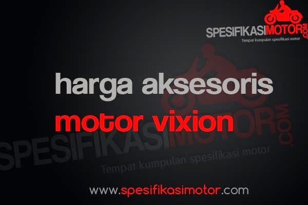 Daftar Harga Aksesoris  Motor Yamaha Vixion