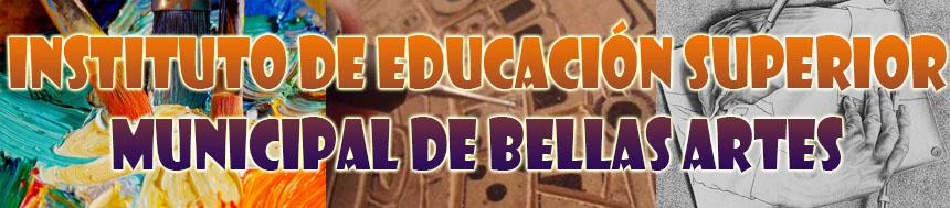 Instituto de Educación Superior Municipal de Bellas Artes