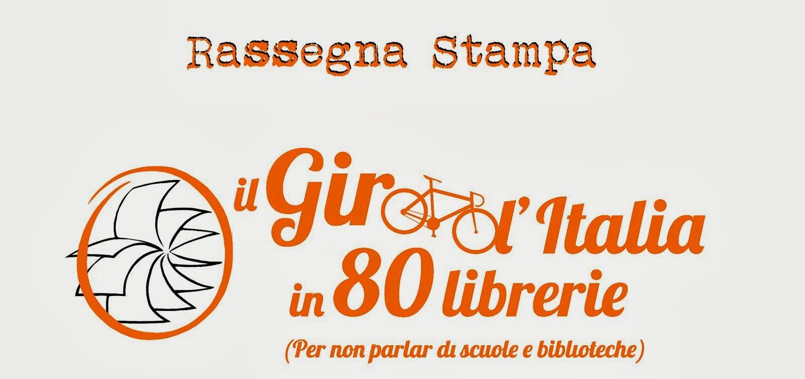 Rassegna Stampa - Il Giro D'Italia in 80 Librerie