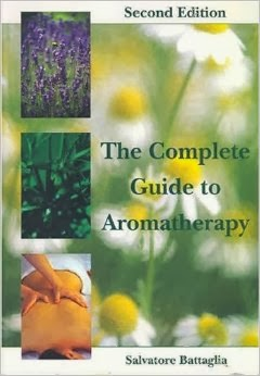 the complete guide to aromatherapy by salvatore battaglia second edition