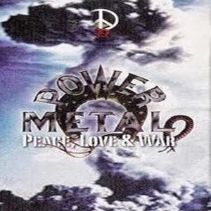Download Power Metal Album Peace, Love & War (1999