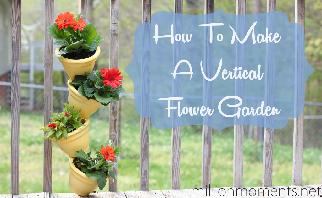 How to make a vertical flower garden, Jessca, A Million Moments