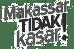 Makassar Tidak Kasar
