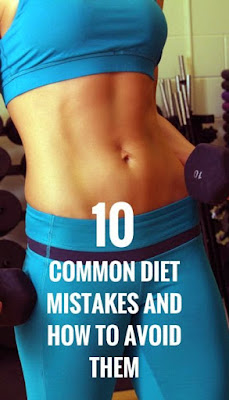 10 Diet Mistakes And How To Avoid Them