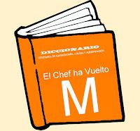 Diccionario Culinario. (M)