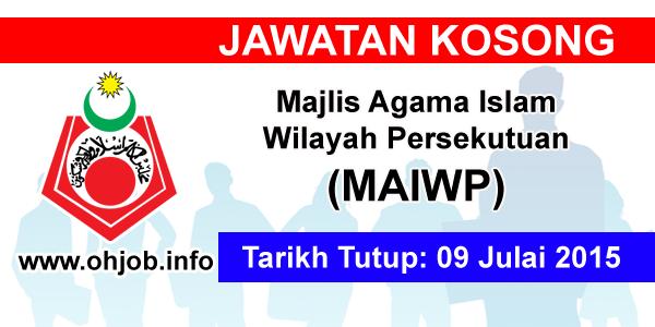 Jawatan Kerja Kosong Majlis Agama Islam Wilayah Persekutuan (MAIWP) logo www.ohjob.info julai 2015