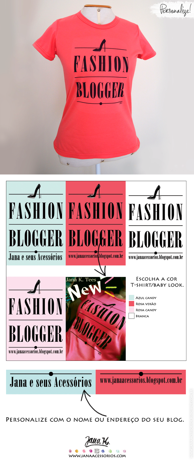 http://janaacessorios.com/store/produto/tee-fashion-blogger/
