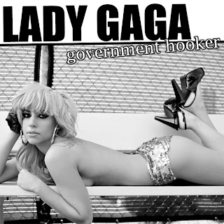 Lady GaGa - Government Hooker Lyrics