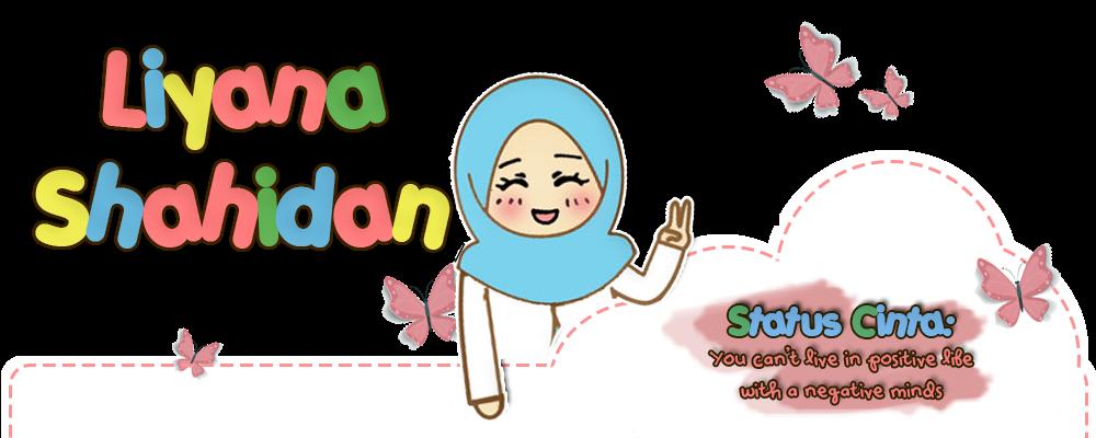 .Liyana Shahidan.
