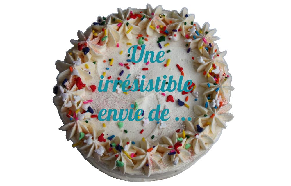 Une irrésistible envie de ...