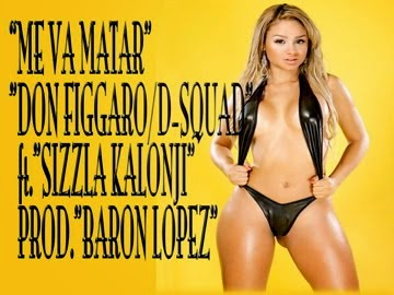 SINGLE PRODUCED BY BARON LOPEZ ft.SIZZLA KALONJI