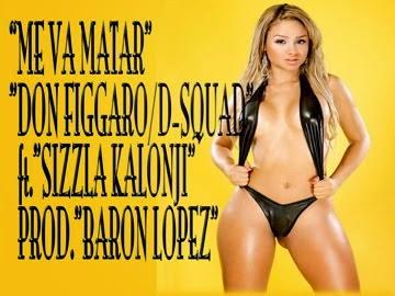 SINGLE PRODUCED BY BARON LOPEZ ft.SIZZLA KALONJI