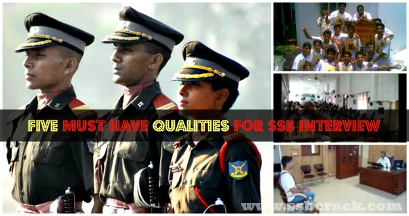 Five Must Have Qualities For SSB Interview