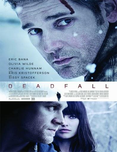 Deadfall (La huida) (2012)