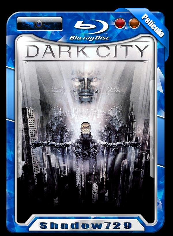 Dark City (1998) | Ciudad en Tinieblas 720p Dual [De Culto]