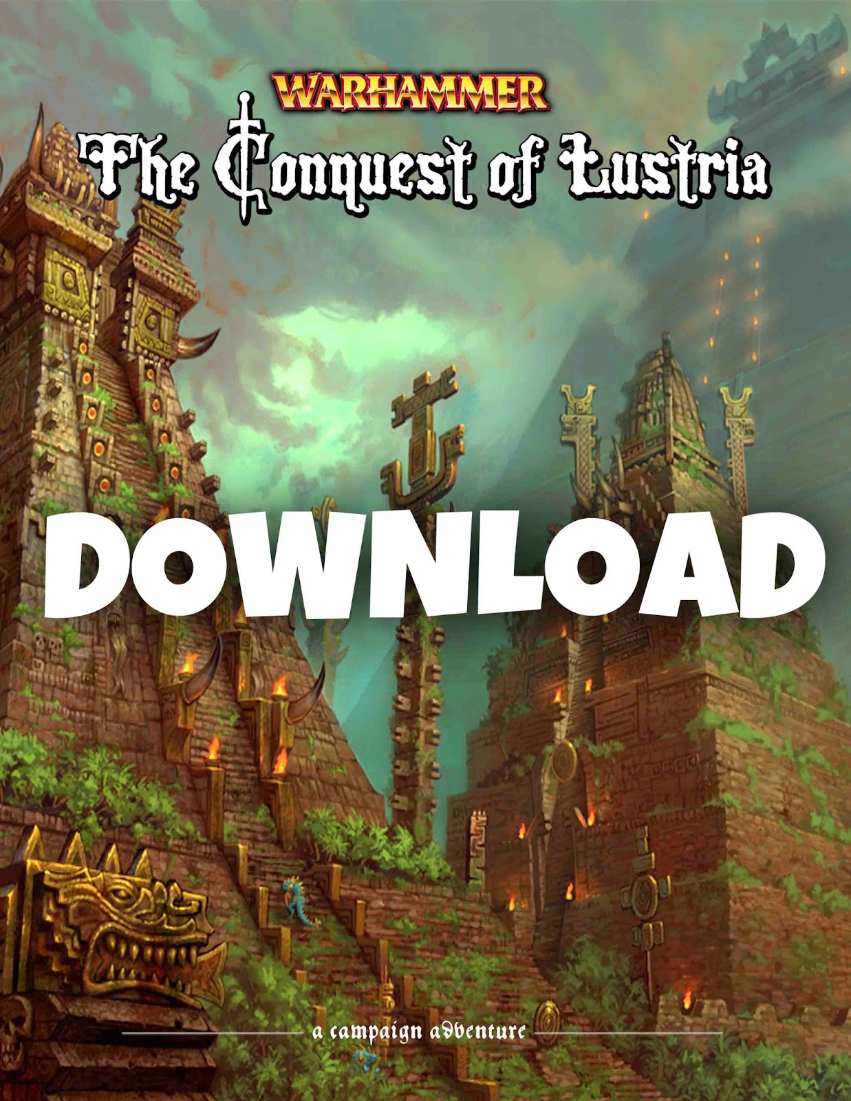 The Conquest of Lustria 3.0 Warhammer Campaign Book