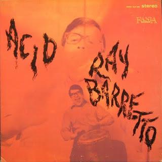 RAY BARRETTO - ACID (1968)
