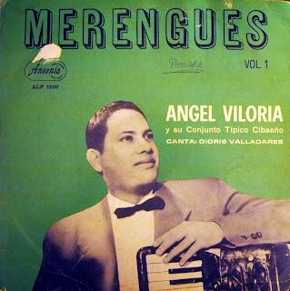 Angel Viloria y su Conjunto Típico Cibaeño - Merengues Vol. 1