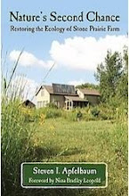 Nature's Second Chance: Restoring the Ecology of Stone Prairie Farm by Steven I. Apfelbaum