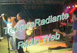 VISITE O SITE OFICIAL DA RÁDIO WEB TEMPOS RADIANTE