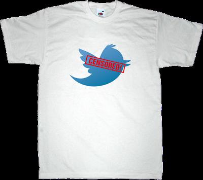twitter internet 2.0 social network censorship t-shirt ephemeral-t-shirts