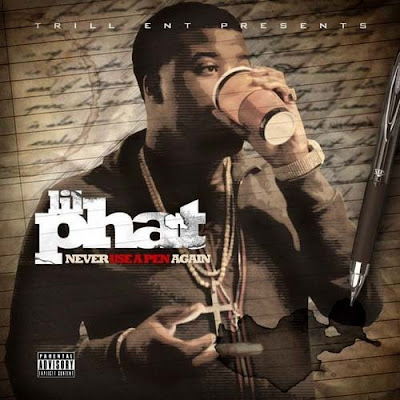 Lil_Phat-Never_Use_A_Pen_Again-(Bootleg)-2011