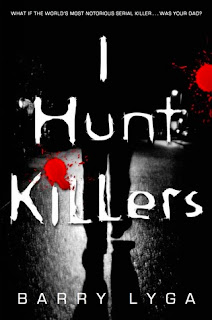 I Hunt Killers by Barry Lyga, Dexter, YA