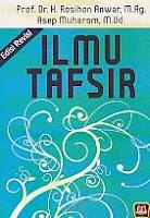 AJIBAYUSTORE  Judul Buku : Ilmu Tafsir Pengarang : Prof. Dr. H. Rosihan Anwar, M Ag – Asep Muharom, M Ud Penerbit : Pustaka Setia