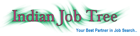 Indian Job Tree - 2013/2012 Fresher Jobs| IT/Software Jobs |Bank Jobs|Walk-in's|Exp.Jobs