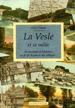 La Vesle et sa Vallée