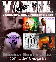VADELISTA SOUL FEBRERO 2019  PODCAST Nº 92