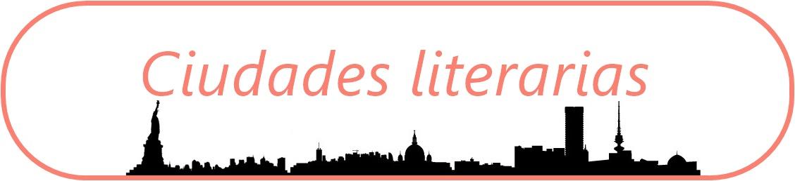 Ciudades Literarias