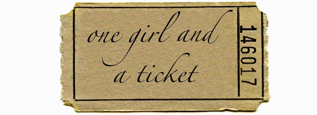 One Girl & A Ticket