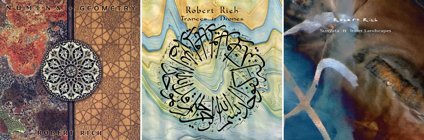 Robert Rich - Numena + Geometry (1997), Trances & Drones (2013), Sunyata & Inner Landscapes (2013) / source : discogs.com
