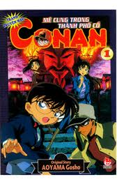 Conan Movie 7 : Mê Cung Trong Thành Phố Cổ - Detective Conan Movie 7 : Crossroad In The Ancient Capital