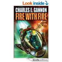 Fire with Fire (Caine Riordan Book 1) by Charles Gannon