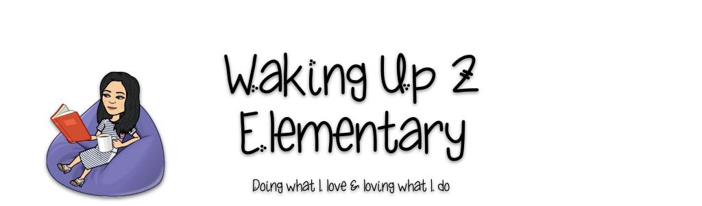 Waking Up 2 Elementary