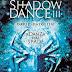"""Anteprima 2 luglio: """"Shadowdance III - La danza delle spade"""" di DAVID DALGLISH"""