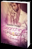 http://www.amazon.de/Searching-Love-Verlockung-Jennifer-Probst/dp/3902972726/ref=sr_1_2_twi_per_1?ie=UTF8&qid=1439646738&sr=8-2&keywords=searching+for+love+jennifer+probst