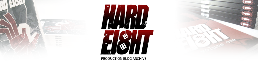 "The ""Hard Ei8ht"" Graphic Novel Production Blog Archive"